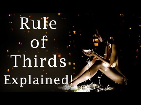Rule of Thirds Explained! Photography 101 How To Get PERFECT Photographs Every Time! Learn Video 101