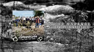 01  El Español Ft  Banda Corona Del Rey - Carin Leon