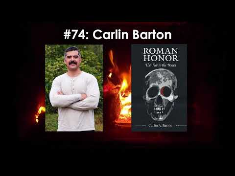 Art of Manliness Podcast #74: Roman Honor with Carlin Barton | The Art of Manliness