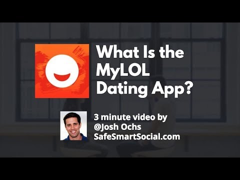 MyLOL Dating App Parent Guide