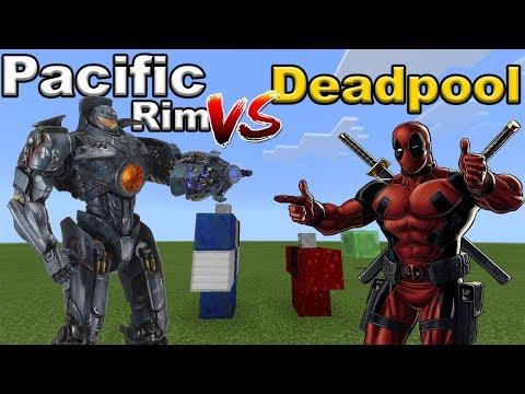 PACIFIC RIM vs DEADPOOL   Minecraft PE