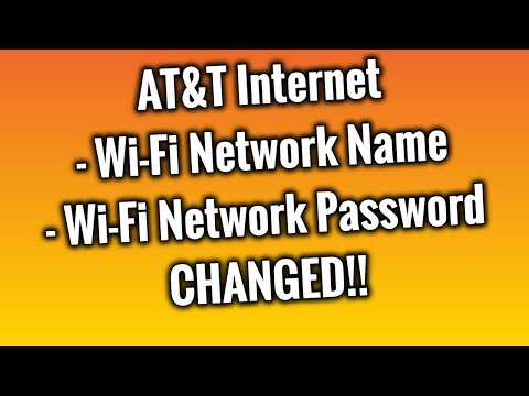 AT&T Internet Service - How to change your Wi-Fi Network Name & Password