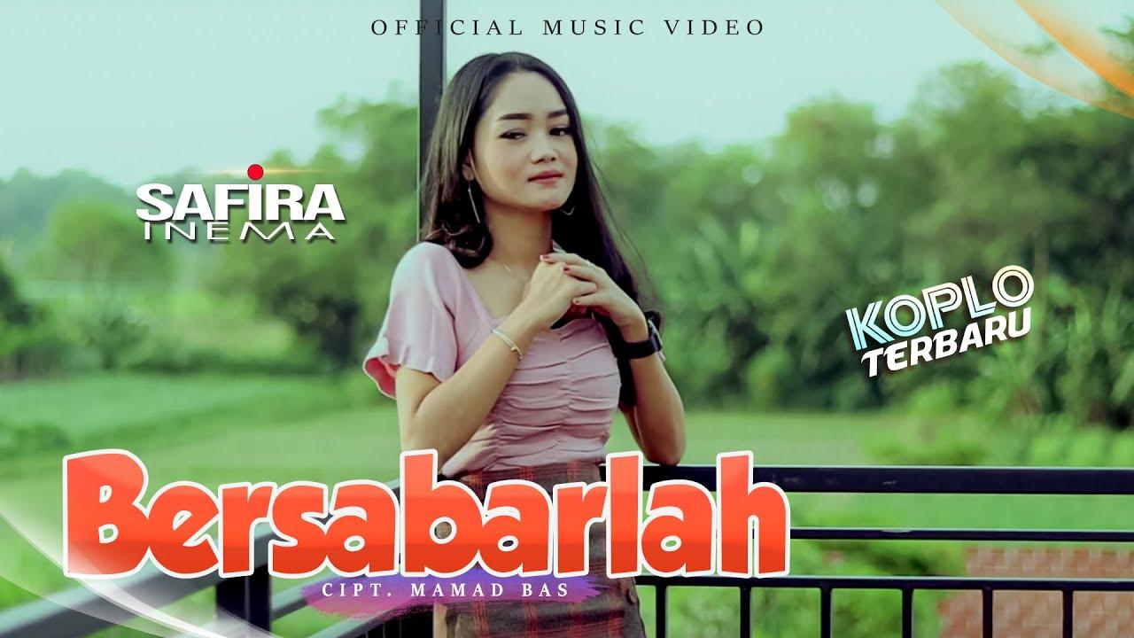 Download KOPLO TERBARU 2021| SAFIRA INEMA | BERSABARLAH | Official Music Video MP3 Gratis