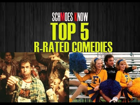 Top 5 Rated R Comedies -  Schmoes Know