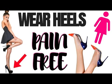 TRICKS to make heels pain free | wear heels without pain | How to walk in heels without pain 2017