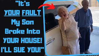 r/EntitledPeople - Karen's Son Breaks Into MY HOME! She Wants to SUE ME!
