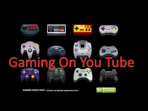 Gaming On You Tube
