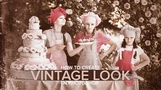 How To Create An Old Vintage Look Photograph In Photoshop