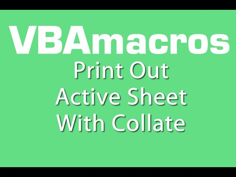 Print Out Active Sheet With Collate  - VBA Macros - Tutorial - MS Excel