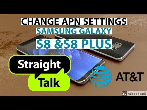 Samsung Galaxy S8 S8 Plus Change APN Settings AT&T Straight Talk MMS, 4G LTE Data, MMS