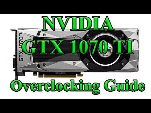 NVIDIA GTX 1070 Ti Overclocking Guide