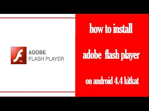 How to install flash player on android 4.4 kitkat