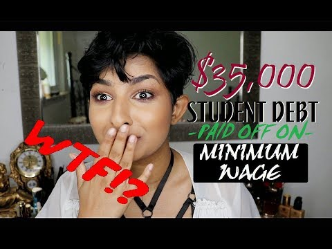 $35,000 STUDENT DEBT PAID OFF ON MINIMUM WAGE IN 16 MONTHS | SaminSays