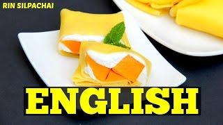 How to make Hong Kong Mango Pancake แมงโก้แพนเค้ก สูตรฮ่องกง (芒果班戟)  (English audio)