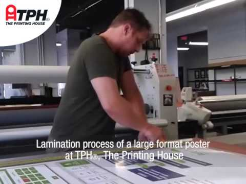 Lamination Process of a Large Format Poster at TPH®, The Printing House