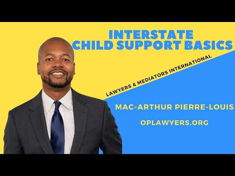 INTERSTATE CHILD SUPPORT BASICS