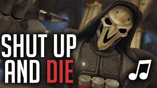Overwatch Song - Shut Up and Die (Rihanna - Shut Up and Drive PARODY) ♪