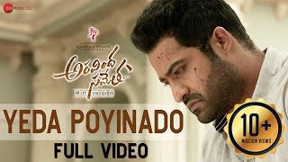 Yeda Poyinado - Full Video | Aravindha Sametha | Jr. NTR, Pooja Hegde | Thaman S