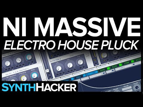 Massive Tutorial - Electro House Chord Pluck