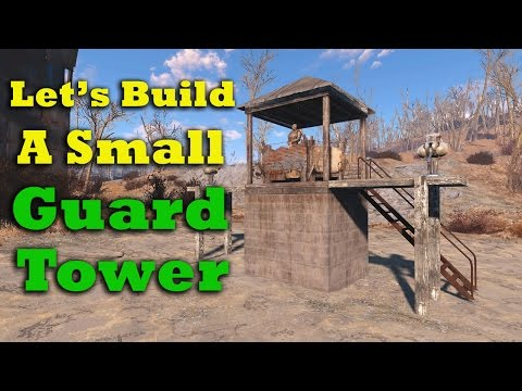 Fallout 4 Let's Build: A Small Guard Tower