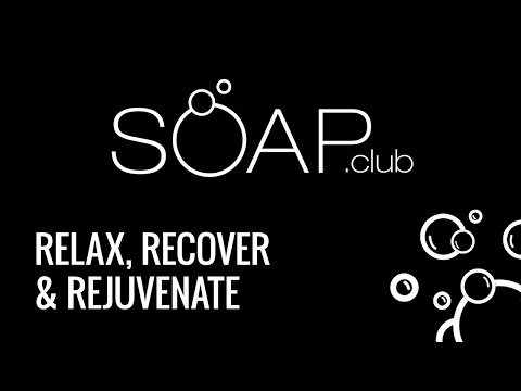 Relax, Recover & Rejuvenate with Soap.Club
