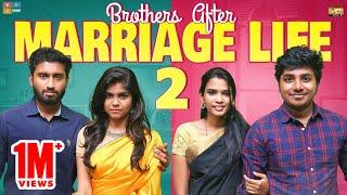 Brothers After Marriage Part 2| Narikootam | Tamada Media