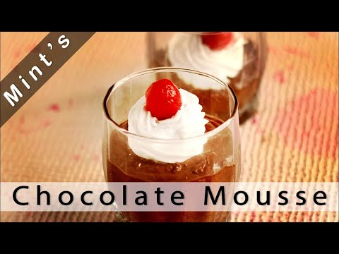 Eggless Chocolate Mousse - Easy Chocolate Mousse Recipe