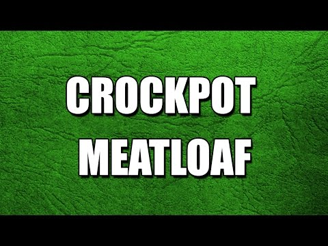 CROCKPOT MEATLOAF - MY3 FOODS - EASY TO LEARN