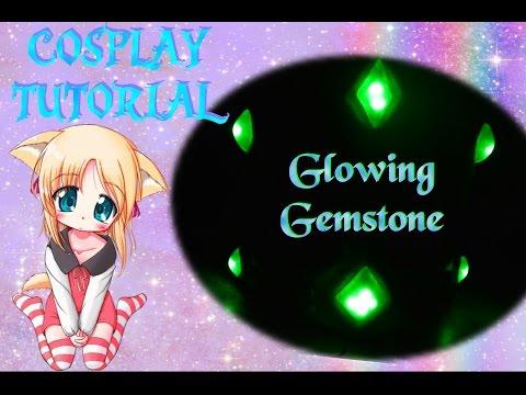Cosplay Tutorial - Glowing Gemstone