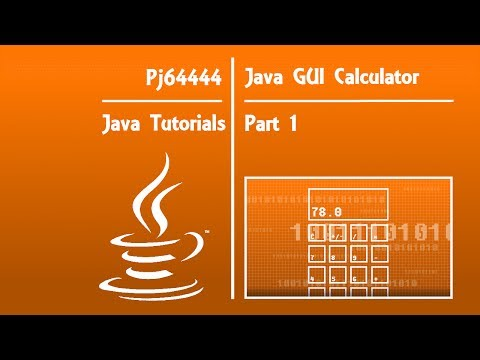 Java GUI Calculator Tutorial(OLD) - Part 1 of 4