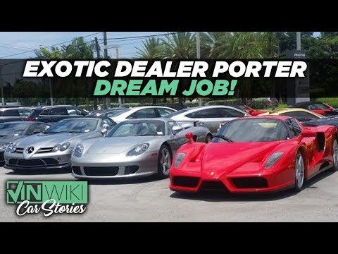 How fun is being a porter at an exotic car dealership?