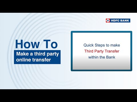 Making a Third Party online Transfer within the Bank? HDFC Bank, India's no. 1 bank*