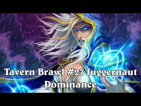 tavern brawl 27 Iron juggernaut dominance