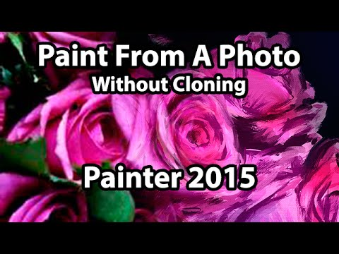 Corel Painter Tutorial - Paint from a Photo Without Cloning