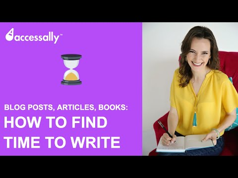 How To Find Time To Write - Your Book, Blog Posts, Articles