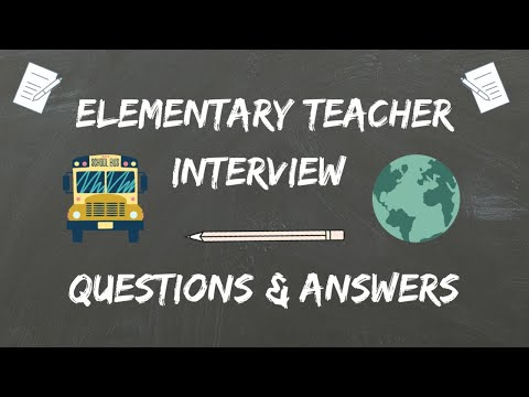 Elementary Teacher Interview Questions & Answers