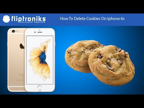How To Delete Cookies On Iphone 6s - Fliptroniks.com