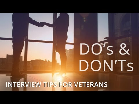 Interview Tips & Strategies for Veterans - Do's and Don'ts for Military Veteran Job Interviews