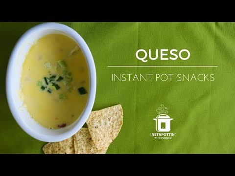 Queso (Fundido Style)   Instant Pot Snacks   Episode 013