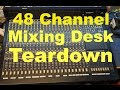 Analog mixing desk teardown MX8000a 48 channel MF#72
