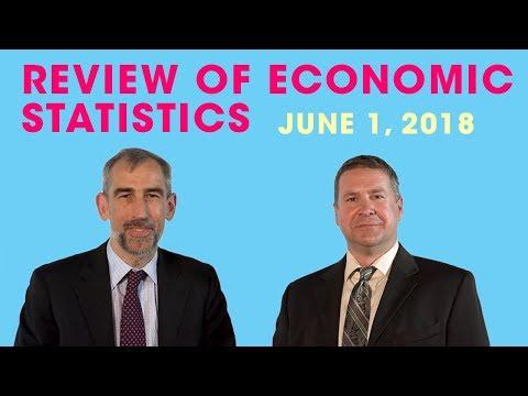 Review of Economic Statistics: June 1, 2018
