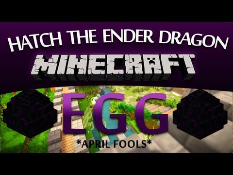 [April fools Troll Video] How To Hatch An Ender Dragon Egg! - Minecraft 2.0 Tricks & Guides