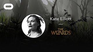 The Wizards | VR Playthrough | Oculus Rift Stream with Kate Elliott