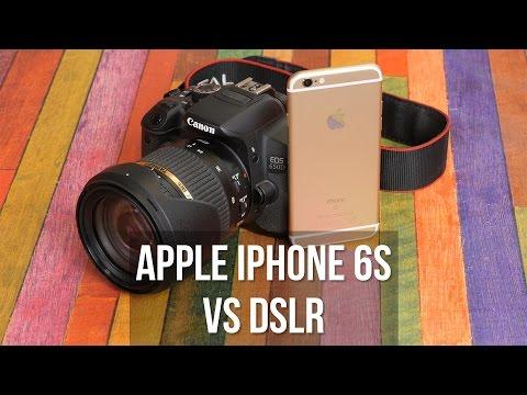 Apple iPhone 6s vs DSLR camera: video comparison (4K vs 1080p)