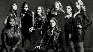 Pitch Perfect 3 Soundtrack full Songs