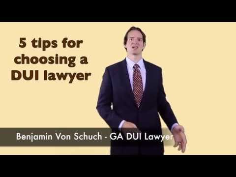 5 tips for choosing a DUI Lawyer in Atlanta | Ga DUI Lawyer