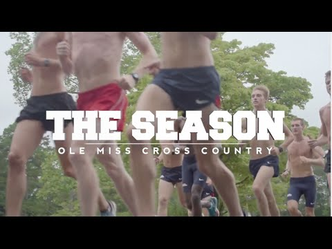 The Season: Ole Miss Cross Country - Day One