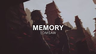 Tomsaw - Memory [Vibes Release]