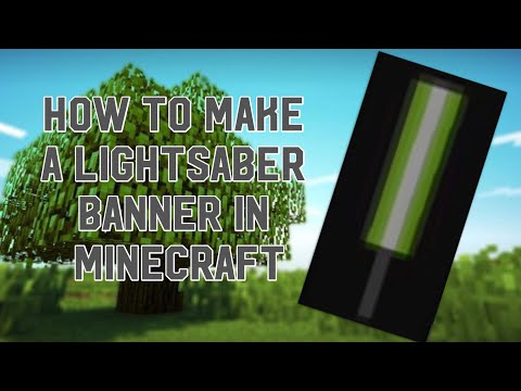 How to make a Lightsaber banner in Minecraft