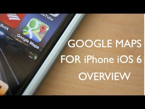 Google Maps for iPhone iOS 6 (Demo on iPhone 5)